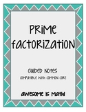 Prime Factorization Guided Notes