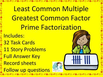Prime Factorization, Least Common Multiple LCM, Greatest Common Factor GCF