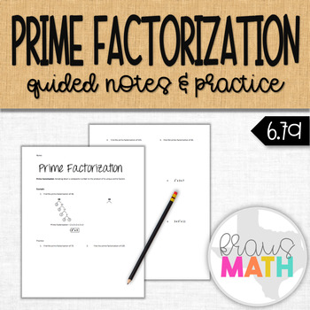 Prime Factorization Guided Notes & Practice