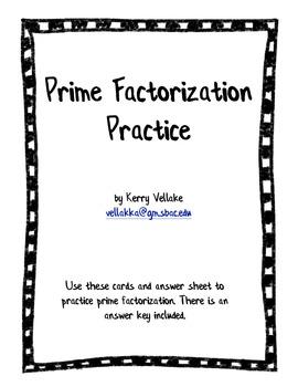 Prime Factorization Practice