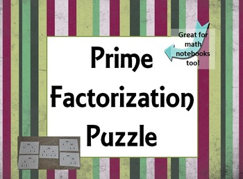 Prime Factorization Puzzle for Practice or Math Notebooks