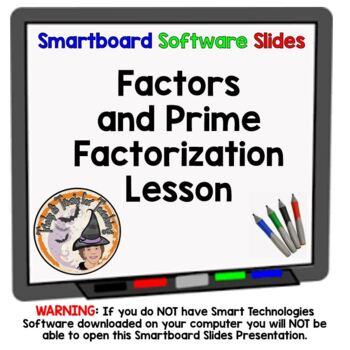 Factors and Prime Factorization Smartboard Lesson