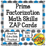 Prime Factorization Zap Cards TEKS 6.7A