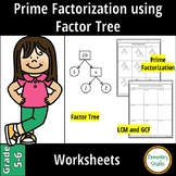 Prime Factorization using Factor Tree, LCM and GCF Worksheets