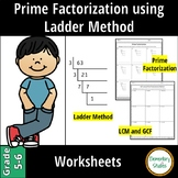 Prime Factorization using Ladder Method, LCM and GCF Worksheets