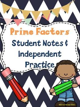 Prime Factors: Student Notes & Independent Practice