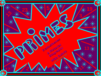Activity Math Lab:  Prime Numbers and Eratosthenes' Biographical in Pictures