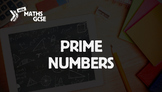 Prime Numbers - Complete Lesson