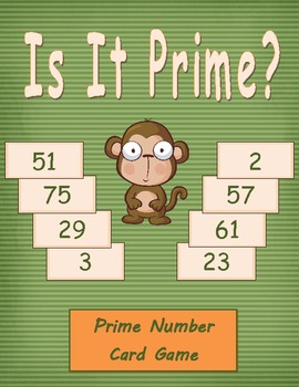 """Prime Numbers """"Is It Prime?"""" Math Game"""