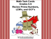 Prime Numbers, Least Common Multiple , Greatest Common Factor Task Cards-Winter