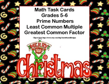 Prime Numbers, Least Common Multiple ,and Greatest Common Factor Task Cards-Elf
