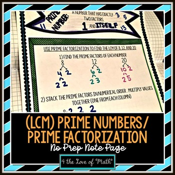 Prime Numbers - Using Prime Factorization to Find the LCM No Prep Note Page