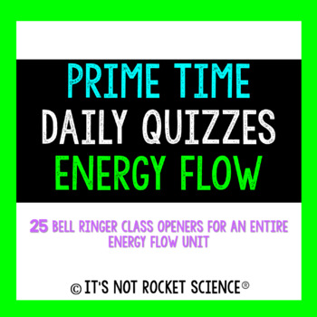 Biology Daily Bell Ringers/Exit Slips - Energy Flow