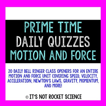 Physical Science Daily Bell Ringers/Exit Slips - Motion and Force
