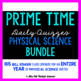 Physical Science Daily Bell Ringers or Exit Slips - FULL Y
