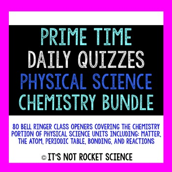 Physical Science Daily Bell Ringers/Exit Slips - Chemistry BUNDLE