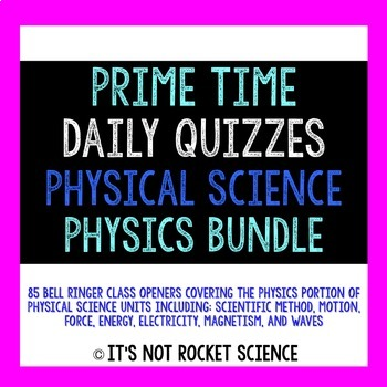 Physical Science Daily Bell Ringers/Exit Slips - Physics BUNDLE