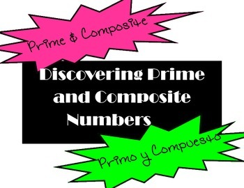 Prime and Composite Explorations/ Explorar Numeros Primos y Compuestos