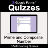 Prime and Composite Number - 3 Google Forms Quizzes | Dist