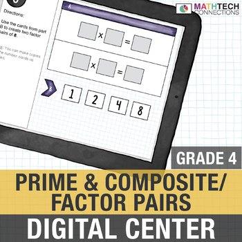 Prime and Composite Numbers  - Factor Paris - 4th Grade Digital Math Center