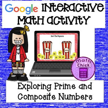 Prime and Composite Numbers Google Classroom Interactive Activity TEKS 5.4A