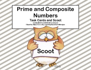 Prime and Composite Numbers -Task Cards and Scoot