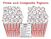 Prime and Composite Popcorn - A Game to Identify Prime and Composite Numbers