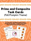 Prime and Composite Task Cards (Fall/Pumpkin Theme)