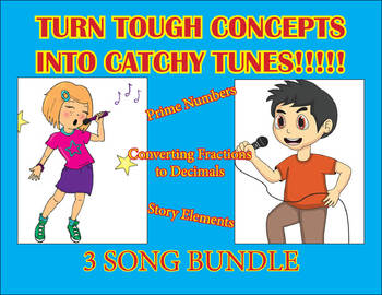 Prime numbers, Fractions & Decimals, and Story Elements song bundle