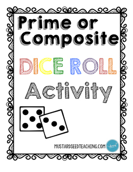 Prime or Composite | Dice Roll Activity