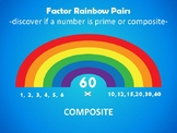 Prime or Composite? Factor Rainbow Pairs