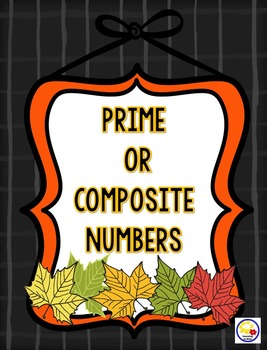 Prime or Composite Numbers