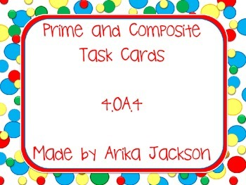 Prime or Composite Task Cards