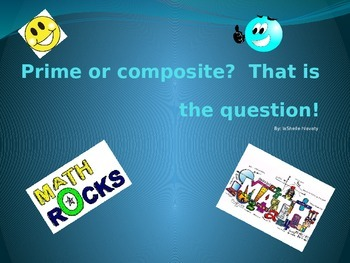 Prime or Composite or factoring
