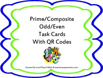 Prime/Composite/Odd/Even Task Cards with QR Codes