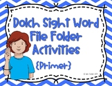 Primer ASL Dolch Sight Word Write and Wipe File Folder Activities