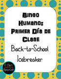 Primer Día de Clase: Bingo Humano / First day of Spanish Class Human Bingo