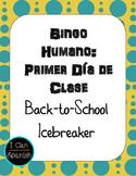 Primer Día de Clase: Bingo Humano / First day of Spanish C