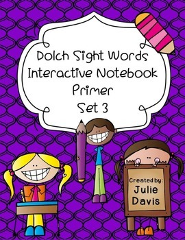 Primer Dolch Sight Word Interactive Notebooks Set 3
