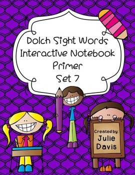 Primer Dolch Sight Word Interactive Notebooks Set 7