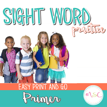 Sight Word Practice -- Primer
