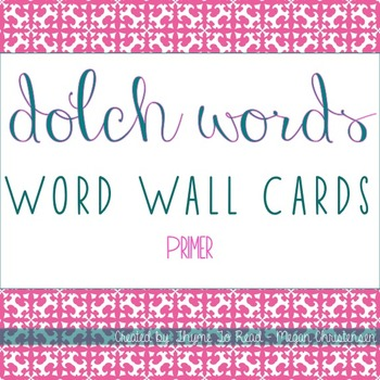 Primer Dolch Sight Word - Word Wall Cards