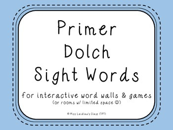 Primer Dolch Sight Words {Blue} - for word walls and games