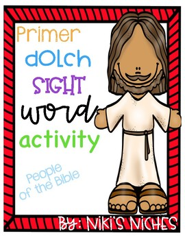Primer Dolch Sight Words: Make it, build it, write it (People of the Bible)
