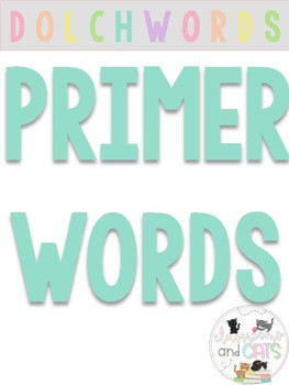 Primer Dolch sight words for Pre K and Kindergarten