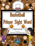 Primer Sight Word Flashcards - Basketball