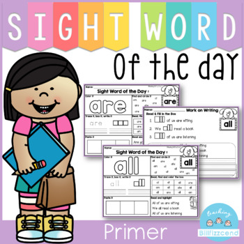 Sight Word of the Day Reading and Writing Fluency (Primer)