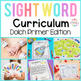 Dolch Sight Words Primer Curriculum | Activities, Literacy