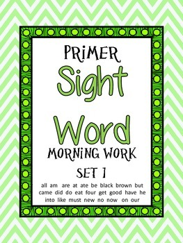 Primer Sight Word Morning Work Set 1