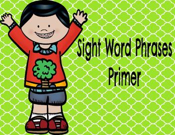 Primer Sight Word Phrases